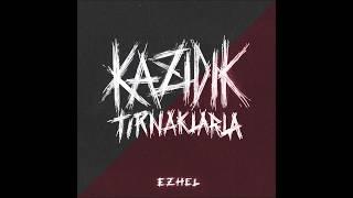 Ezhel - Kazıdık Tırnaklarla (Official Audio)