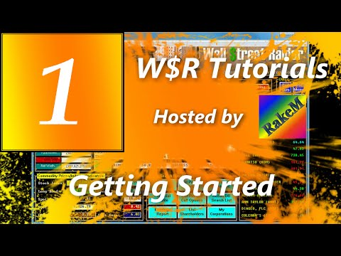 Getting Started Tutorial - Wall $treet Raider v7.81