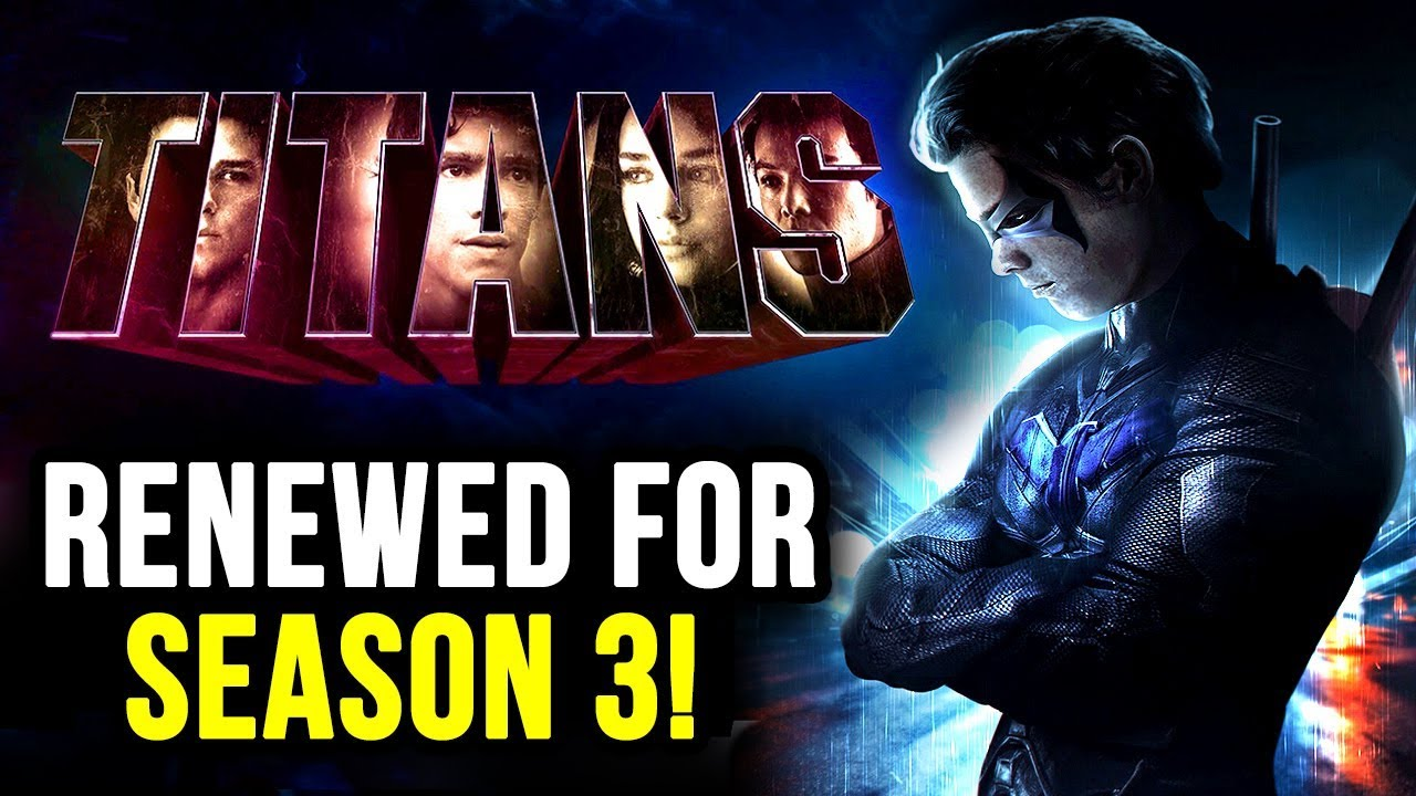 Titans Will Return For SEASON 3! - Things They HAVE To Do Next ...