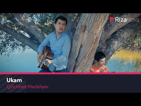 Qilichbek Madaliyev - Ukam
