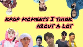 Kpop Moments I Think About A Lot