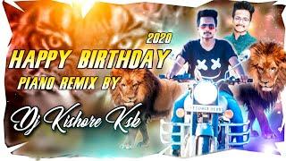 Happy birthday piano music    (Congo style) mix by    Dj kishore ksk