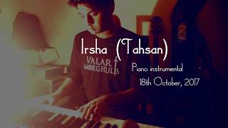Irsha (Tahsan) Piano Cover/Instrumental (Deep Blue Feels)