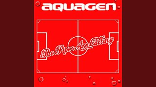 Aquagen — The Pipes Are Calling (Radio Edit)
