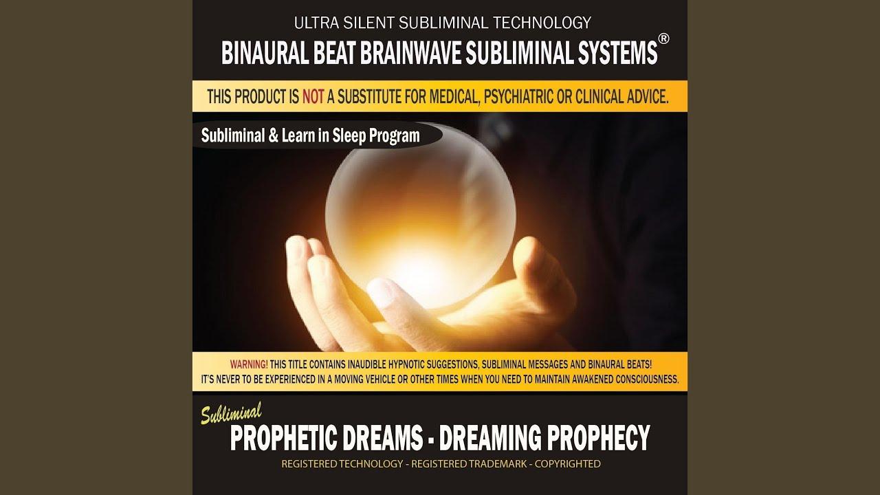 When dreaming prophetic dreams