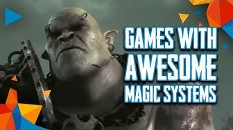 Top 10 PC Video Games With Awesome Magic Systems (2017)