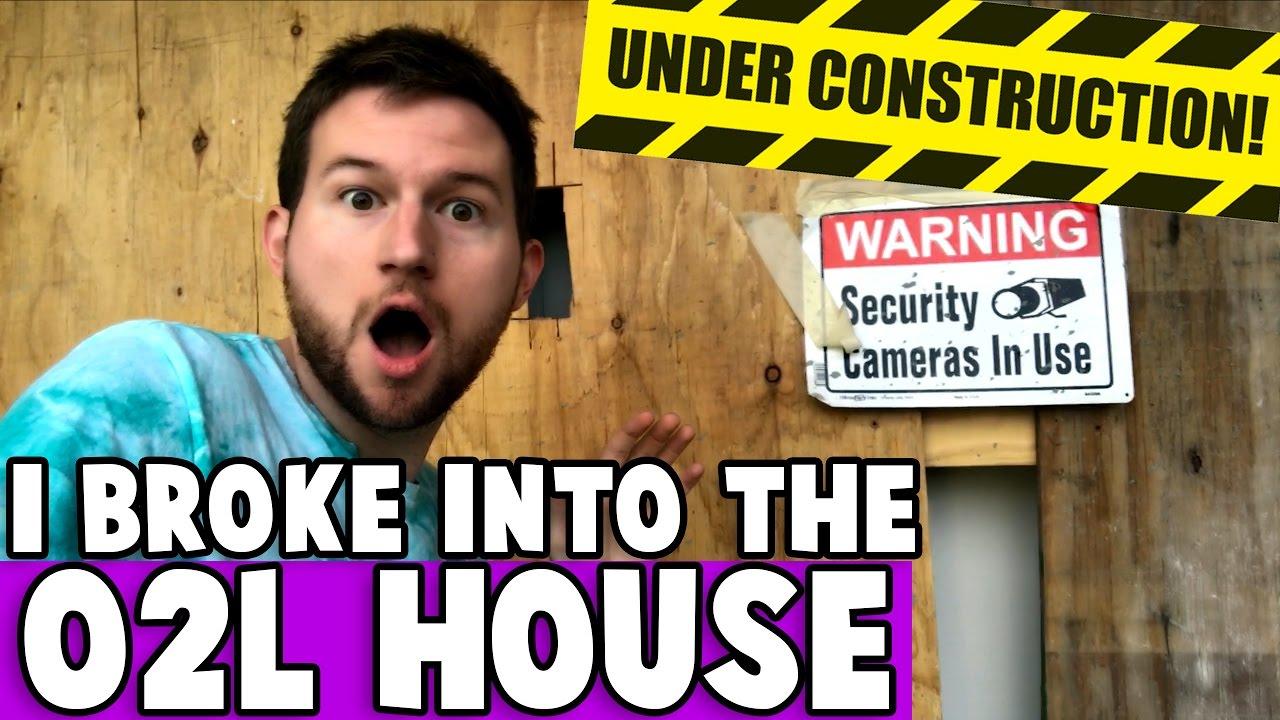 I BROKE INTO THE O2L HOUSE