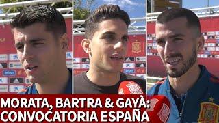 Selección Española | Morata, Bartra y Gayà habalan antes de jugar con Gales e Inglaterra | Diario AS