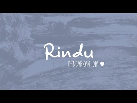 Dengarkan Dia - Rindu (Official Lyric Video)