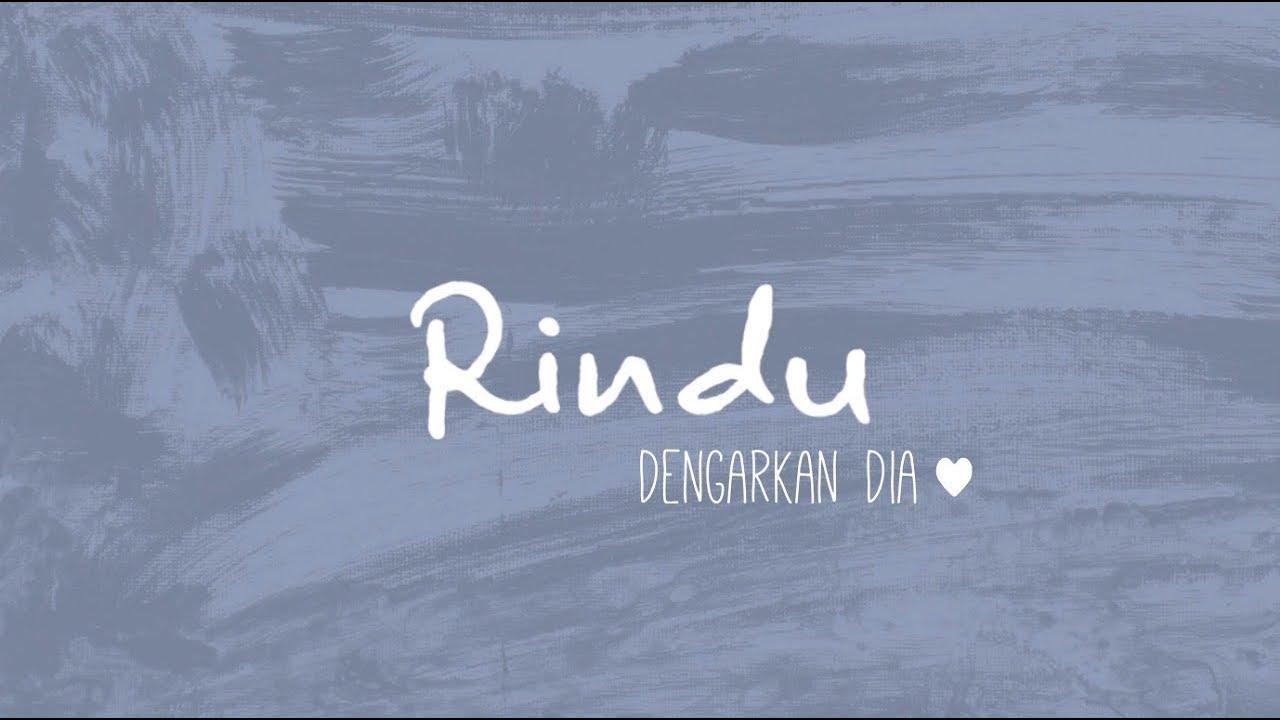 Dengarkan Dia Rindu Official Lyric Video Chords Chordify
