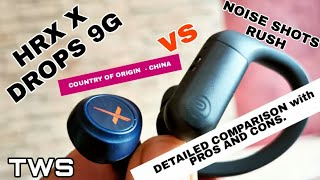 HRX X DROPS 9G vs NOISE SHOTS RUSH TWS  - Detailed Comparison. INDIA, Hindi. TWS for Gaming.