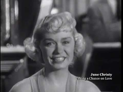 "June CHRISTY "" Taking A Chance On Love "" !!!"