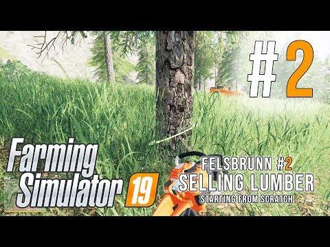 SELLING LUMBER - Episode 2 | Felsbrunn Timelapse | Farming Simulator 19
