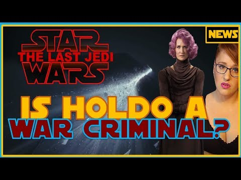 Is Holdo a War Criminal? (The Last Jedi)