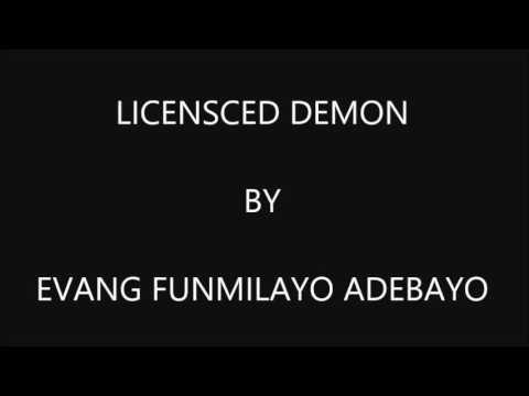 LICENCED DEMON by EVANG FUNMILAYO ADEBAYO