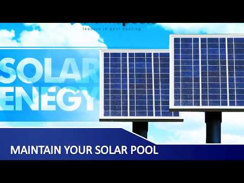An Essential Guide To Solar Pool Heating Maintenance