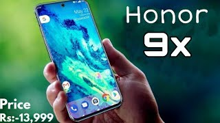 Honor 9x - 48MP Camera, 5G, Design, Price, Features & Release date