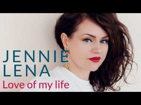 Jennie Lena - Love of my life