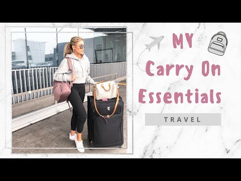 My Carry On Essentials | Travel