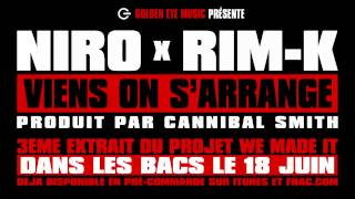 Niro feat. Rim-k - Viens on s