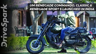 UM Renegade Commando, Classic, Renegade Sport S India First Look, Specs - DriveSpark