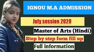 Ignou M.A admission 2020 || how to fill ignou form  M.A form fill up. Master of Arts in hindi