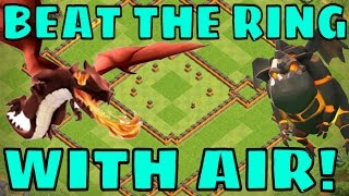 Clash Of Clans | HOW TO 2/3 STAR RING BASES w/ AIR TH11