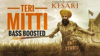 Download lagu Teri Mitti - Kesari | Lyrical video | Bass Boosted | Akshay Kumar & Parineeti Chopra