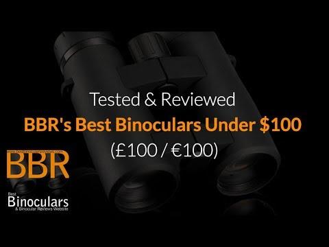 Best Binoculars Under $100 (£/Euros) - Fully Tested & Reviewed