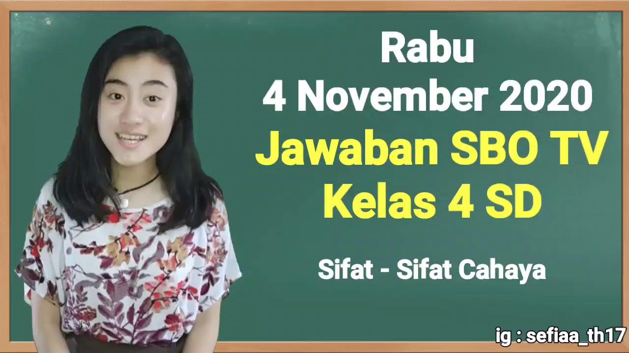 Kunci Jawaban SBO TV Rabu 4 November 2020 Kelas…