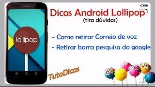 Dicas Android Lollipop - Retirar correio de voz e mais!