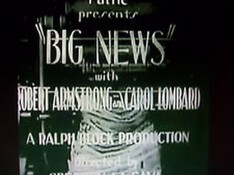 Big News [1929] Gregory LaCava