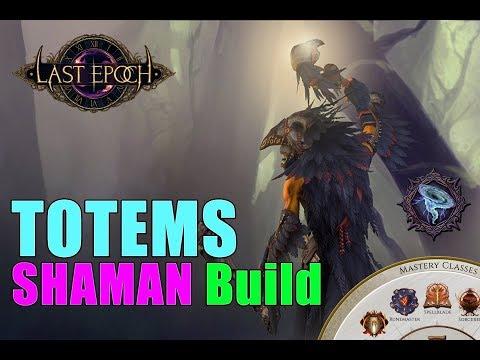 TOTEMS SHAMAN Last Epoch Build – DIABLO III BUILDS / PATH OF EXILE