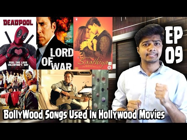 Ep 09   Hollywood Movies which USED Bollywood Songs   Shocking Bonus