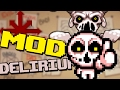 SOY DELIRIUM | Binding of Isaac Afterbirth † MOD