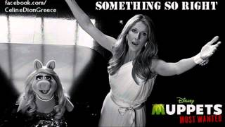 Celine Dion & The Muppets - Something So Right (Full Song)