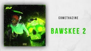 Comethazine - Bawskee 2 Full Mixtape