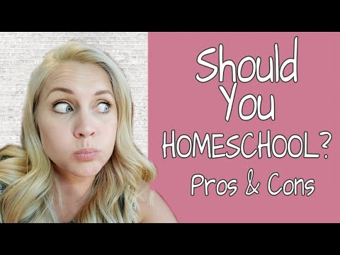 HOW TO KNOW IF YOU SHOULD HOMESCHOOL | Our Pros & Cons Of Homeschooling