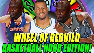 WHEEL OF REBUILD! BASKETBALL NOOB EDITION!! 82-0 CHALLENGE! - NBA 2K17