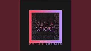 Jvla - Such a Whore (Potato Remix)