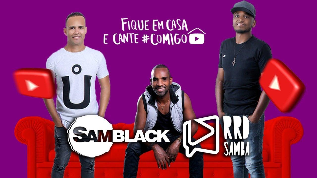 Grupo Samblack no RRD Samba | Live 02 | #FiqueEmCasa e Cante #Comigo