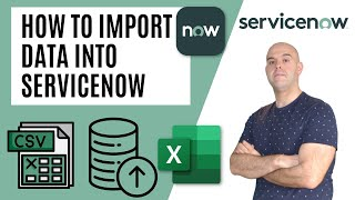How To Import Data Into ServiceNow