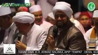 UNTUKMU KeKASIH Suara  Yang sangat Tinggi-HABIB SYECH-KH. Ahmad Salimul Apip-HABIB Musthofa Al-Jufri