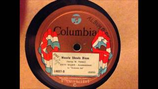 Muscle Shoals Blues - Edith Wilson & Alabama Joe