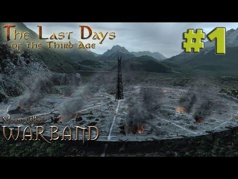 Закат Третьей Эры Средиземья. Mount & Blade: Warband. # 1