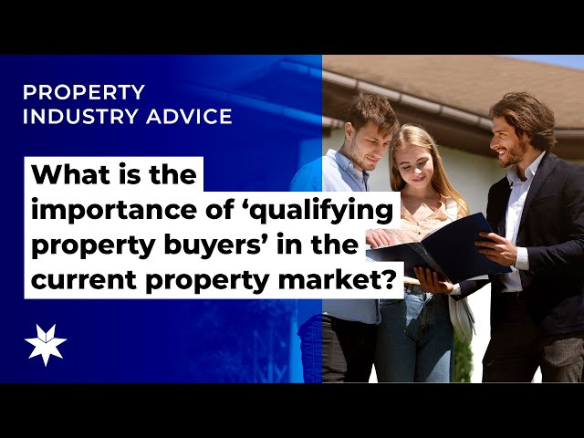 What is the importance of 'qualifying property buyers' in the current property market?