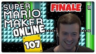 SUPER MARIO MAKER ONLINE Part 107: Die finale Folge [ENDE]