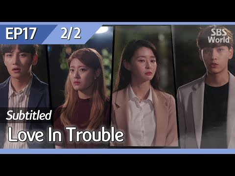 [CC/FULL] Love in Trouble EP17 (2/2) | 수상한파트너
