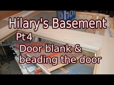 Hilary's basement Pt4 - Beading the internal  door, outside door blank & frame cutting