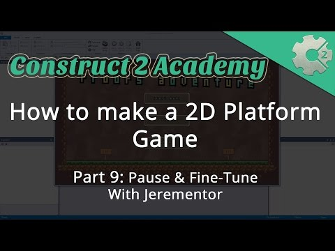 How to make a 2D Platform Game Part 9: Pause & Fine-Tune - with Jerementor